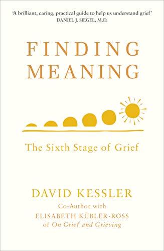 FINDING MEANING_Kessler_2019